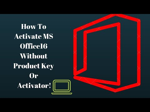 How to activate MS Office 2016 without product key or Activator