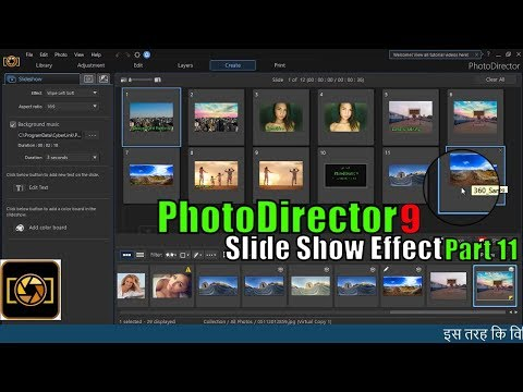 How to make slide Show in Photodirector 9 || Part 11