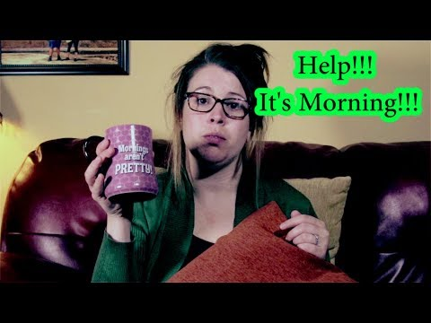 It's Morning! Not a morning Person/ Lots of Coffee please