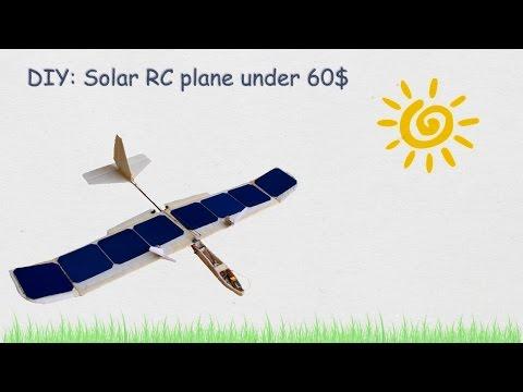 DIY: Make a Solar RC Plane under 60$