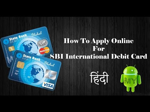 How To Apply Online For SBI International Debit Card