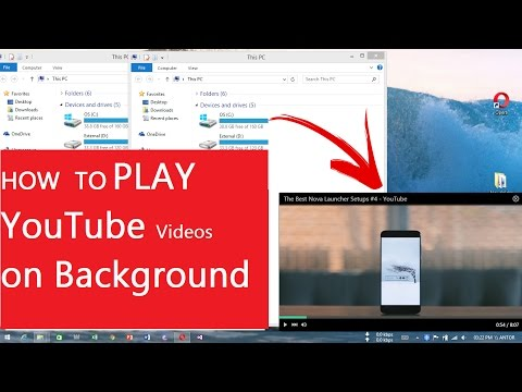 Play YouTube videos in Background on Windows   How To??