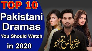 Top 10 Pakistani Dramas You Want To Watch in 2020 List