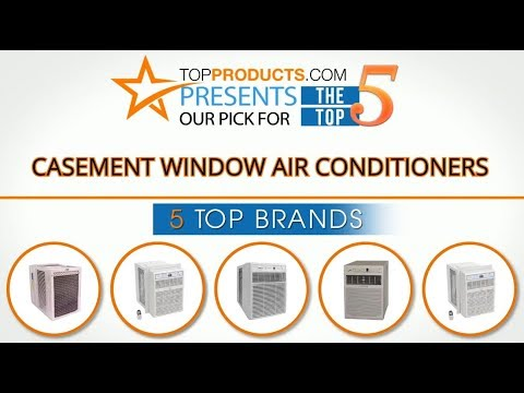 Best Casement Window Air Conditioner 2017–How to Choose the Best Casement Window Air Conditioner