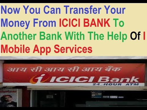ICICI Bank I Mobile App - How To Transfer Balance To Another Bank