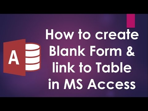 How to Create Blank Form and Link it to Table MS Accsss