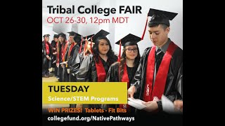 Tribal College Fair on Science/STEM Programs - American Indian College Fund