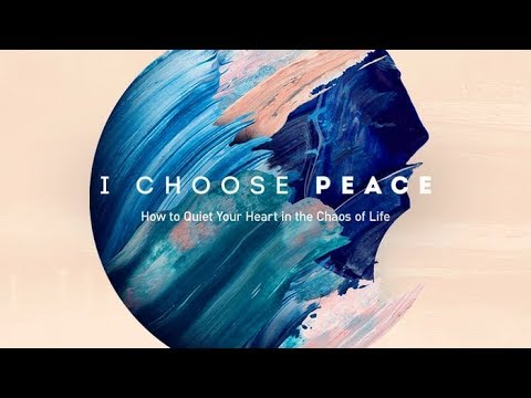I Choose Peace, In Financial Uncertainty: Part 5 wt. Chip Ingram & Brad Formsma