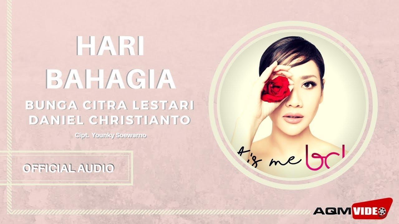 Bunga Citra Lestari - Hari Bahagia (feat. Daniel Christianto)