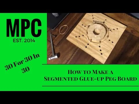 How to make a Segmented Glue up Peg Board