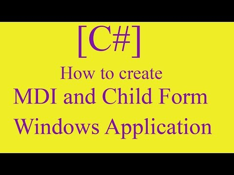 How to create MDI Form and Child Form in Windows Application Using C#