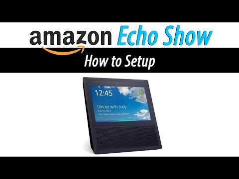 Amazon Echo Show - How to Setup