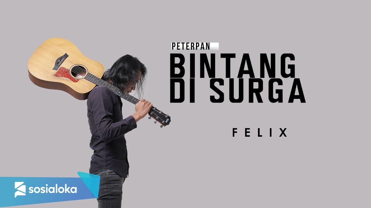 Felix Irwan - Bintang Di Surga