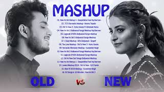 Old VS New Bollywood Mashup Song 2020 :New Vs Old 1 Indian Songs Mashup OLD Hindi Songs Remix Mashup