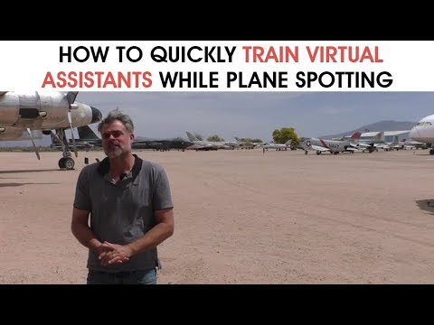 How To Quickly Train Virtual Assistants While Plane Spotting