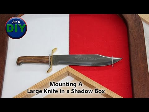 Great way to mount a large Knife in a shadow box (DIY)