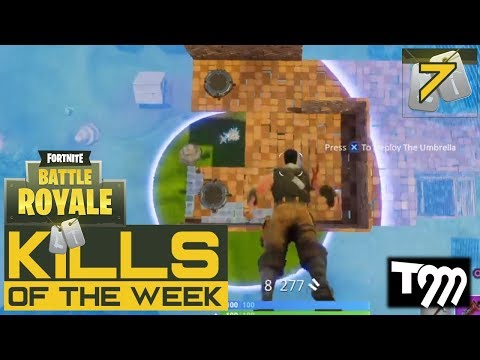 Fortnite: Battle Royale - KILLS OF THE WEEK #7