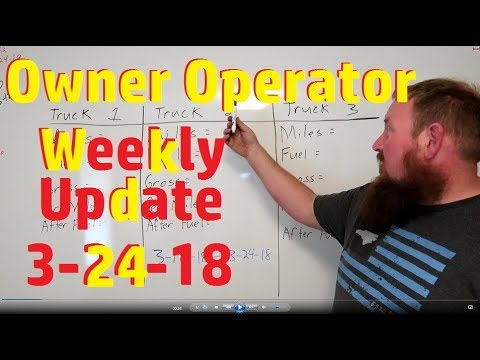 HOW MUCH DOES AN OWNER OPERATOR MAKE!! Weekly update 3-24-2018