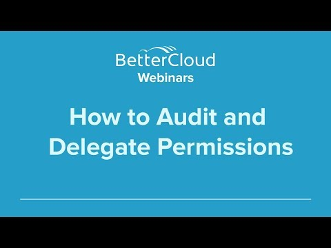 How to Audit and Delegate Permissions (Part 6)