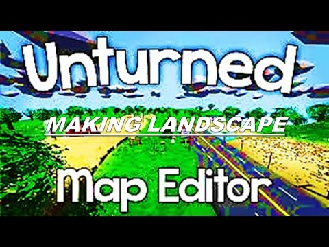 Unturned Seattle Map.Unturned Map Editor Fast Motion Part 1 Makeing Landscape Playithub