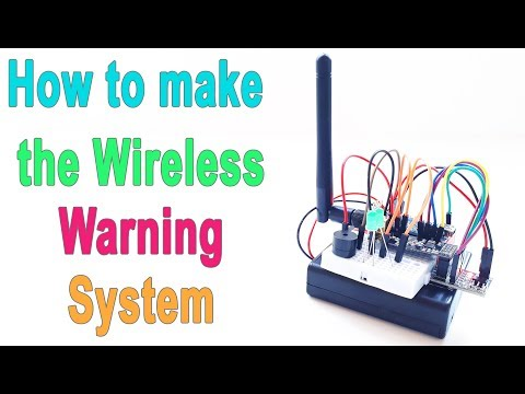 How to make Wireless Warning System | nRF24L01 Communication | Arduino