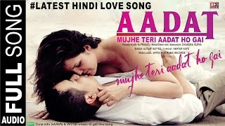 MUJHE TERI AADAT HO GAI BY ALTAAF | CHANDRA SURYA | NEW HINDI SONGS 2016 | AFFECTION MUSIC RECORDS