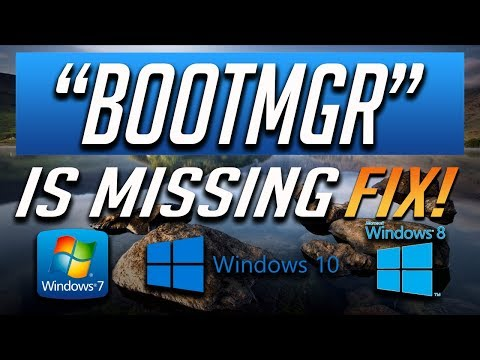 How to Fix BOOTMGR Is Missing in Windows 10/8/7 - [2019 Tutorial]