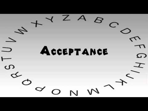 How to Say or Pronounce Acceptance