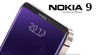 Nokia 9 Will Destroy All 2018 Smartphones!