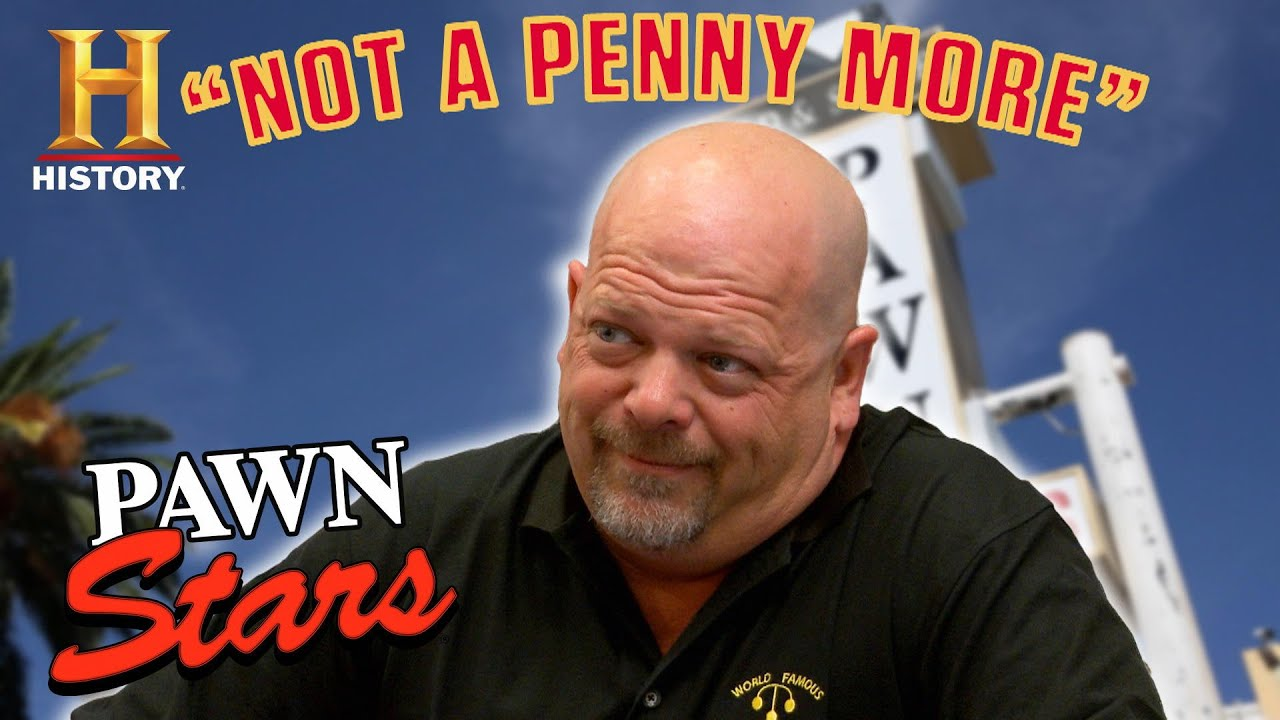 """Pawn Stars: """"NOT A PENNY MORE!"""" (9 of Rick's Toughest Negotiations) 