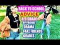 BACK TO SCHOOL ADVICE Fake Friends Drama Boyfriends