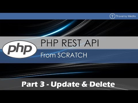 PHP REST API From Scratch [3] - Update & Delete
