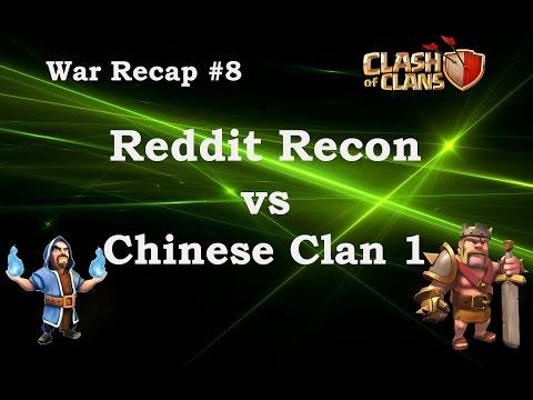 Reddit Recon vs. Chinese Clan 1 War Recap #1