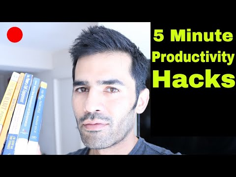 5 Minute Productivity Hacks
