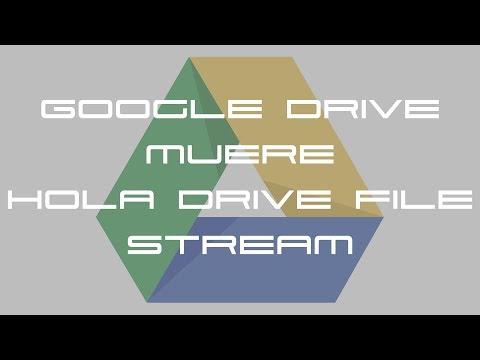 Google Drive para escritorio muere. Bienvenido Google Drive File Stream - NOTICIA