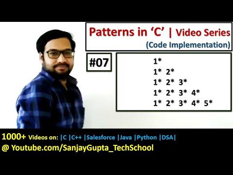 07 Patterns in C | How to print pattern using C program | C programming by Sanjay Gupta