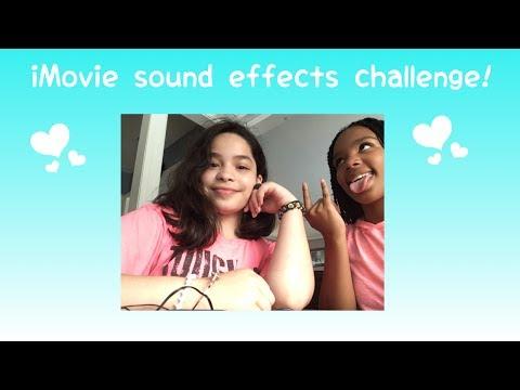 Imovie sound effect challenge!