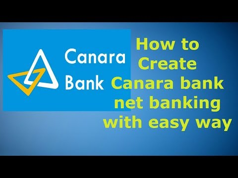 how to create a net banking in Canara bank with easy way