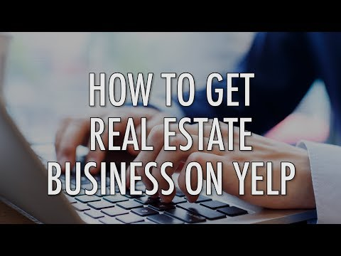 How to Get Real Estate Business on Yelp