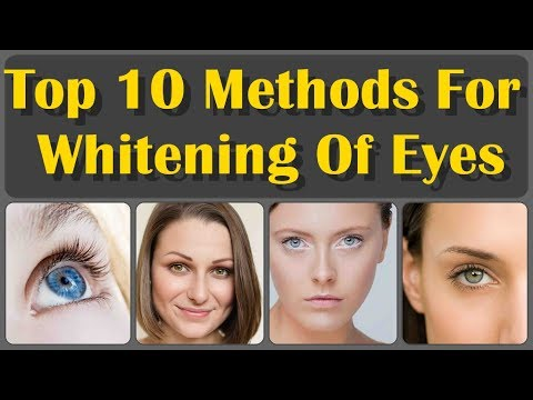 How To Get Clean Eyes Top 10 Methods For Whitening Of Eyes