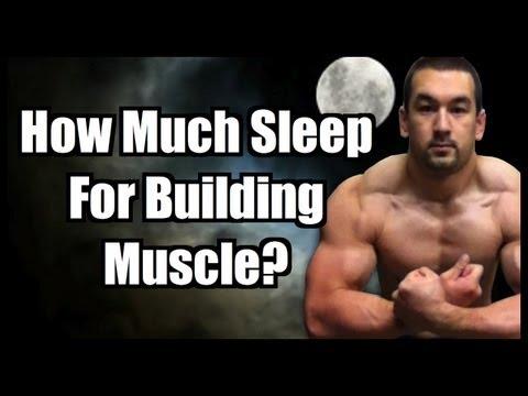 Bodybuilding & Sleep: How Much Sleep For Muscle Growth?