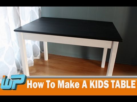 How To Make A Kids Table