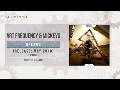 Art Frequency & MickeyG - Dreams [GBE060]