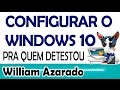 Personalizar o Windows 10 feioso