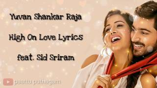 High On Love Lyrics – Pyaar Prema Kaadhal