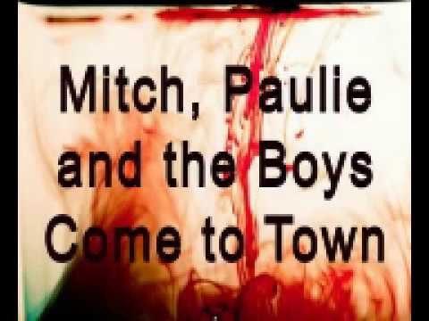 Mitch, Paulie and the Boys Ride into Town