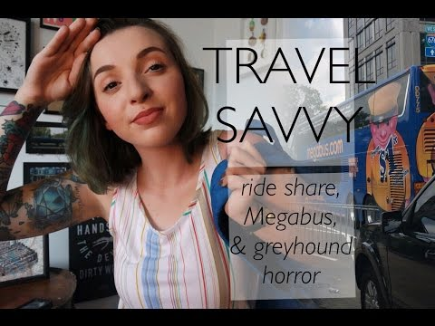 Travel tips! Megabus, rideshare, & Greyhound horror
