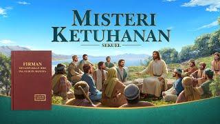 Film Rohani   MISTERI KETUHANAN SEKUEL   Ungkapkan Misteri Tentang Inkarnasi Tuhan - Edisi Dubbing