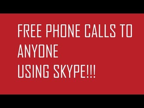 Call ANYONE for FREE using SKYPE! [TUTORIAL]