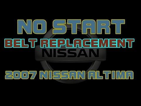 ⭐ 2007 Nissan Altima - Belt Replacement - No Start